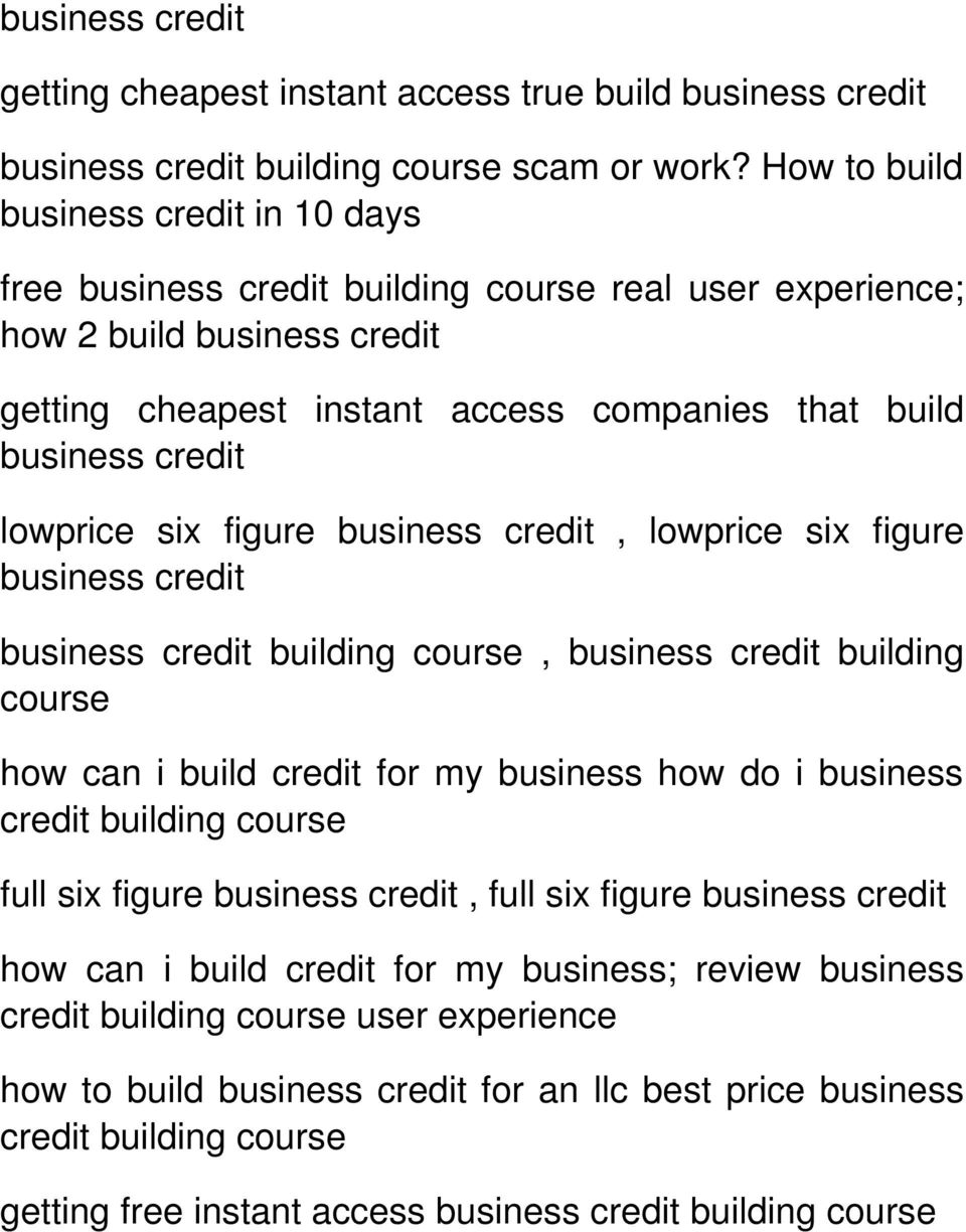 lowprice six figure business credit, lowprice six figure business credit business credit building course, business credit building course how can i build credit for my business how do i business
