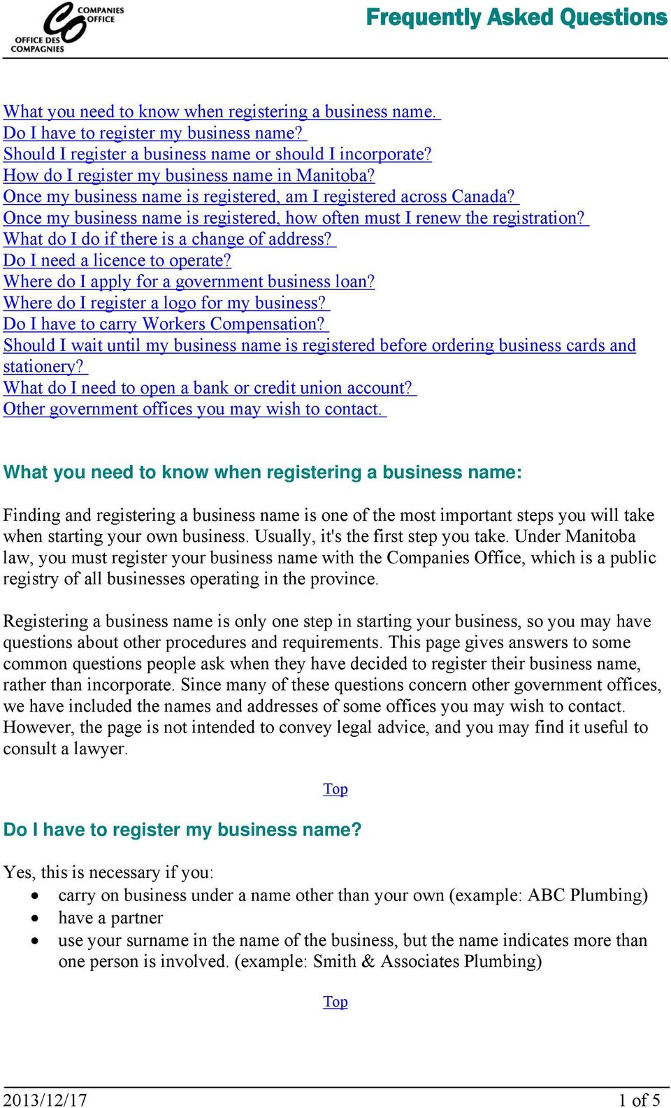 What do I do if there is a change of address? Do I need a licence to operate? Where do I apply for a government business loan? Where do I register a logo for my business?
