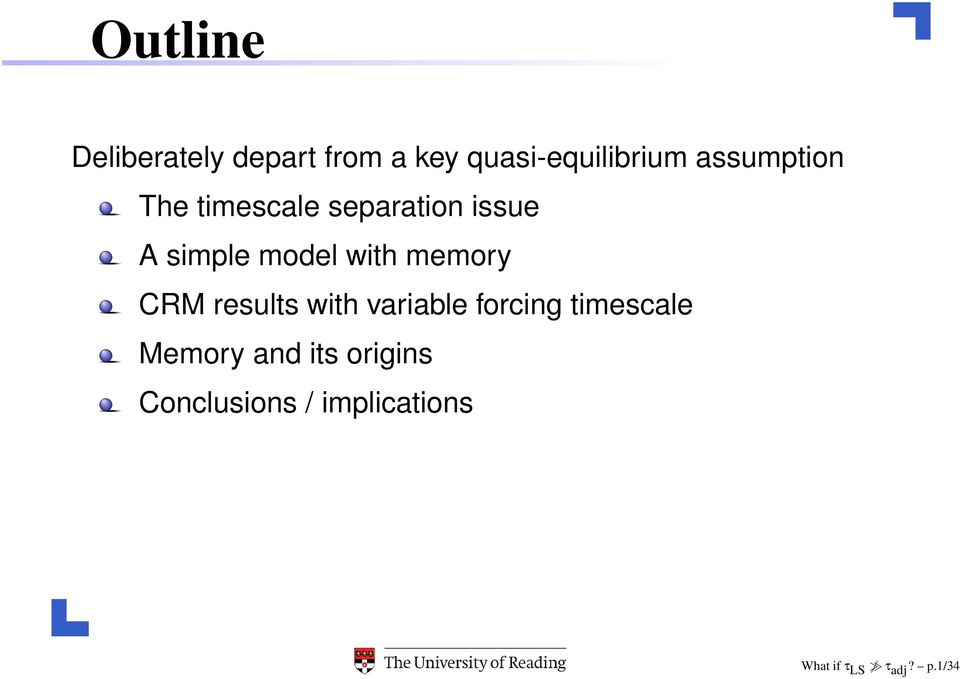 memory CRM results with variable forcing timescale Memory and