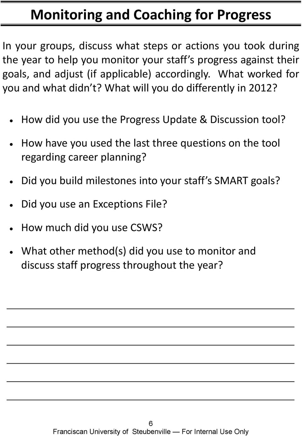 How did you use the Progress Update & Discussion tool? How have you used the last three questions on the tool regarding career planning?
