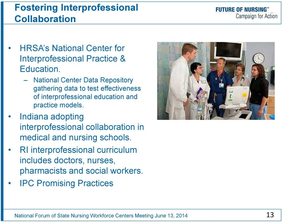 National Center Data Repository gathering data to test effectiveness of interprofessional education and