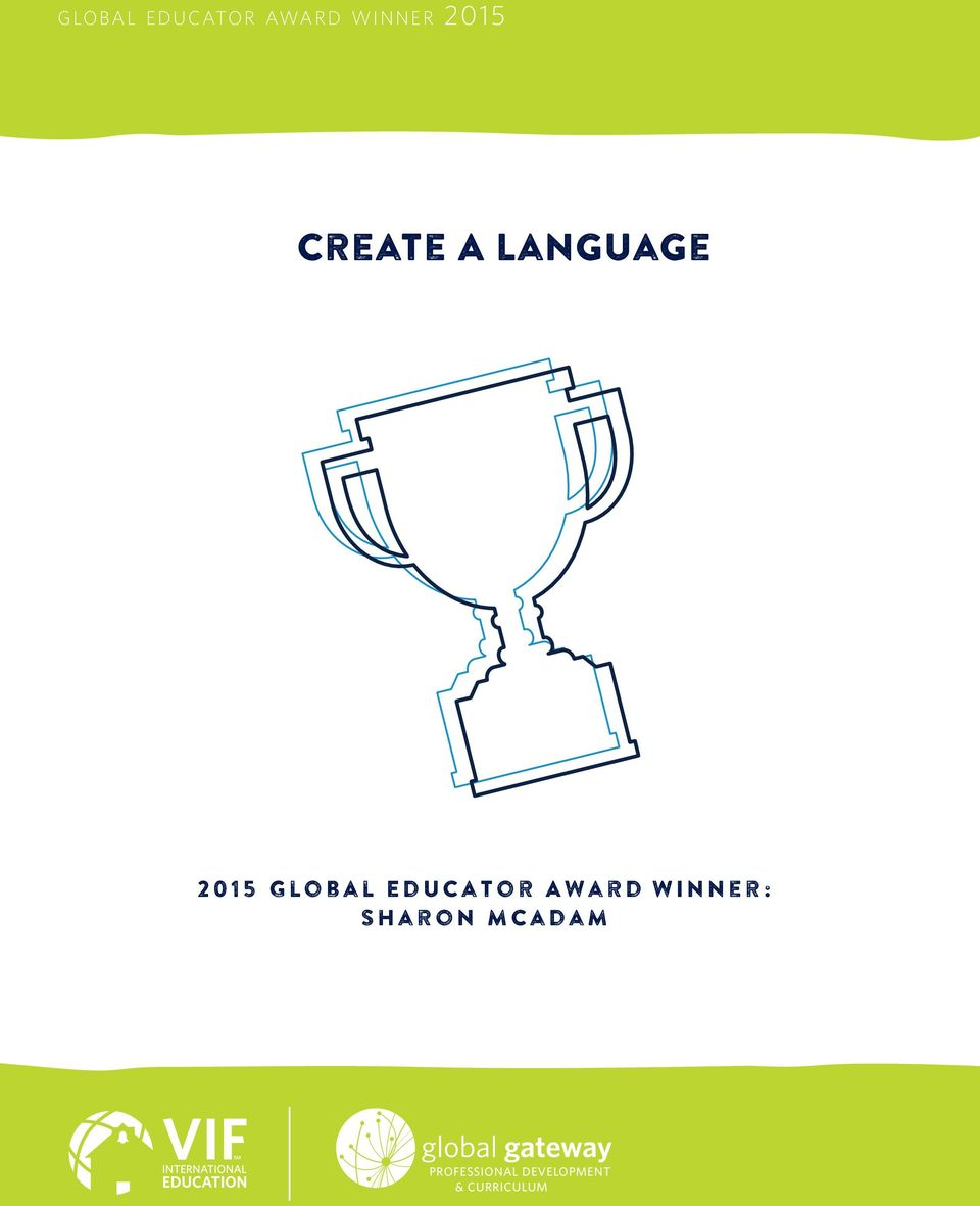 My Family Create A Language 2015 Global Educator Award