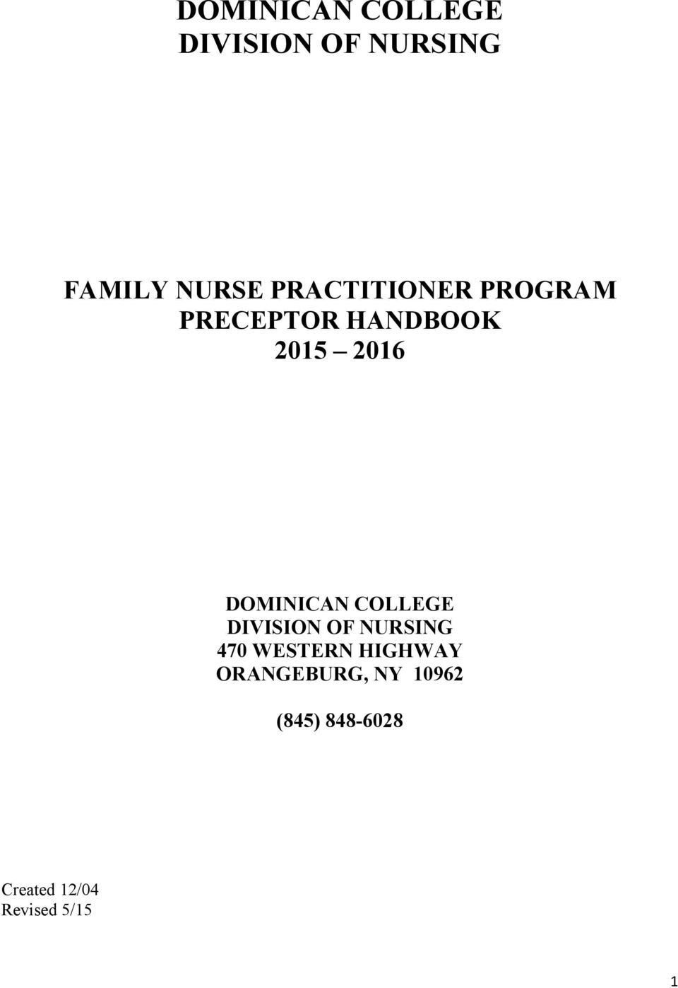 DOMINICAN COLLEGE DIVISION OF NURSING 470 WESTERN