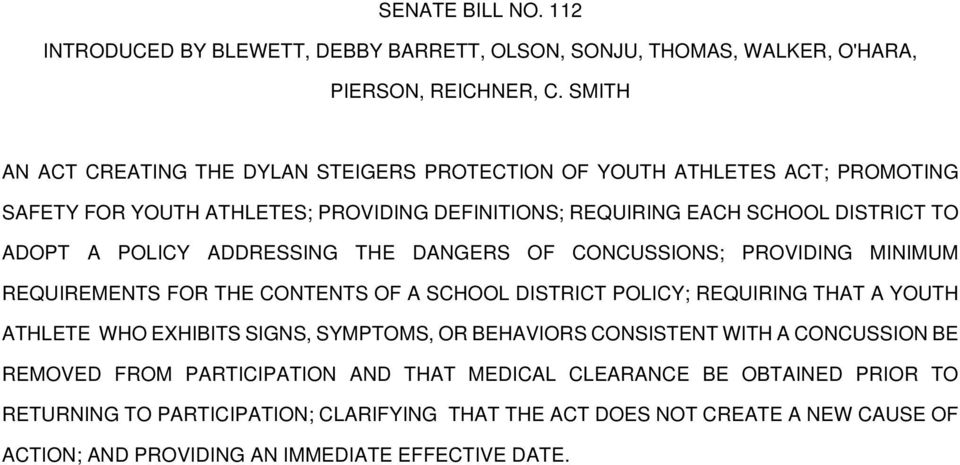 POLICY ADDRESSING THE DANGERS OF CONCUSSIONS; PROVIDING MINIMUM REQUIREMENTS FOR THE CONTENTS OF A SCHOOL DISTRICT POLICY; REQUIRING THAT A YOUTH ATHLETE WHO EXHIBITS SIGNS,