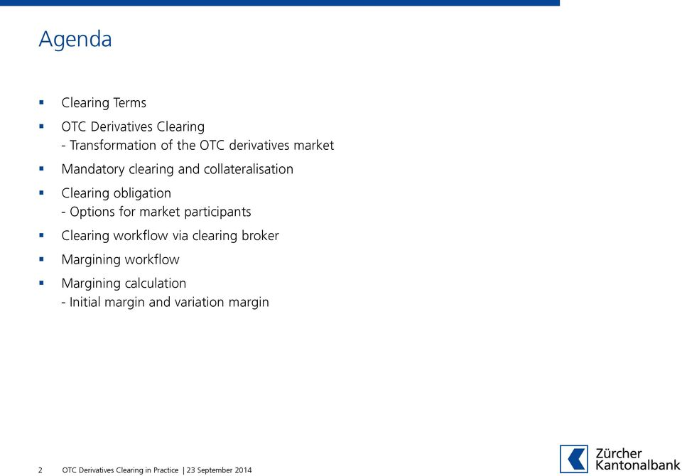 obligation - Options for market participants workflow via clearing