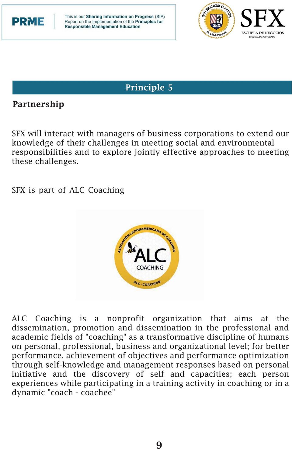 "SFX is part of ALC Coaching ALC Coaching is a nonprofit organization that aims at the dissemination, promotion and dissemination in the professional and academic fields of ""coaching"" as a"