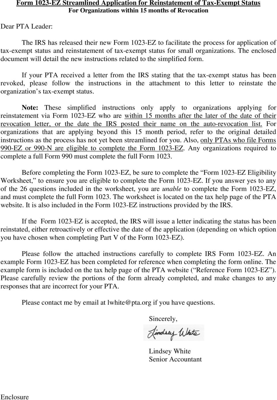 If your PTA received a letter from the IRS stating that the tax-exempt status has been revoked, please follow the instructions in the attachment to this letter to reinstate the organization s