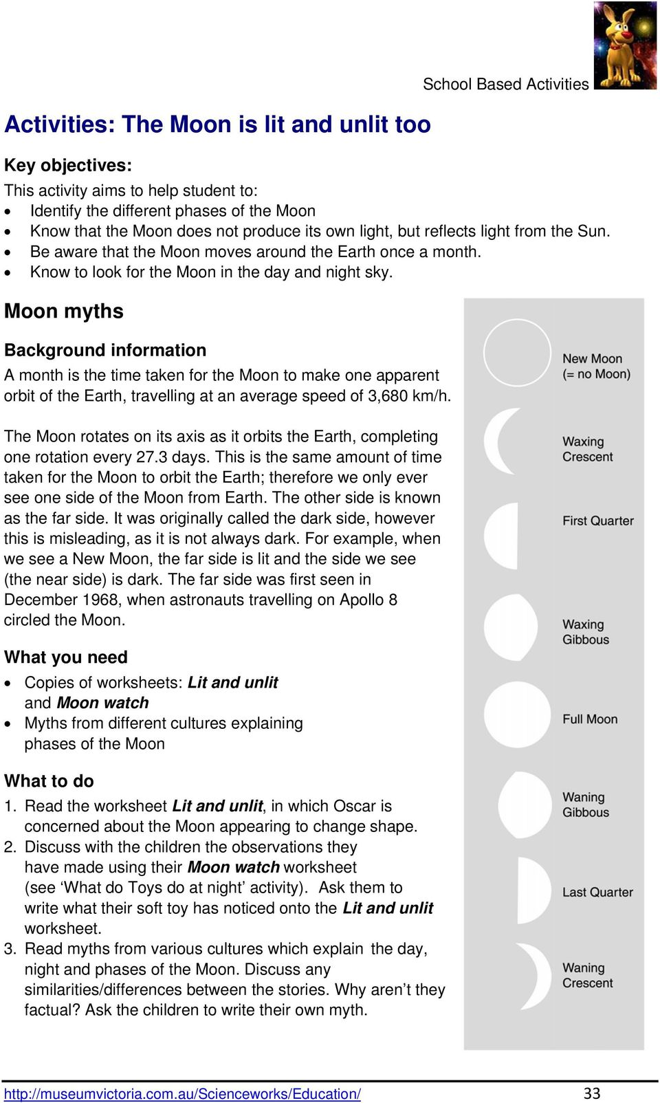 Moon myths Background information A month is the time taken for the Moon to make one apparent orbit of the Earth, travelling at an average speed of 3,680 km/h.