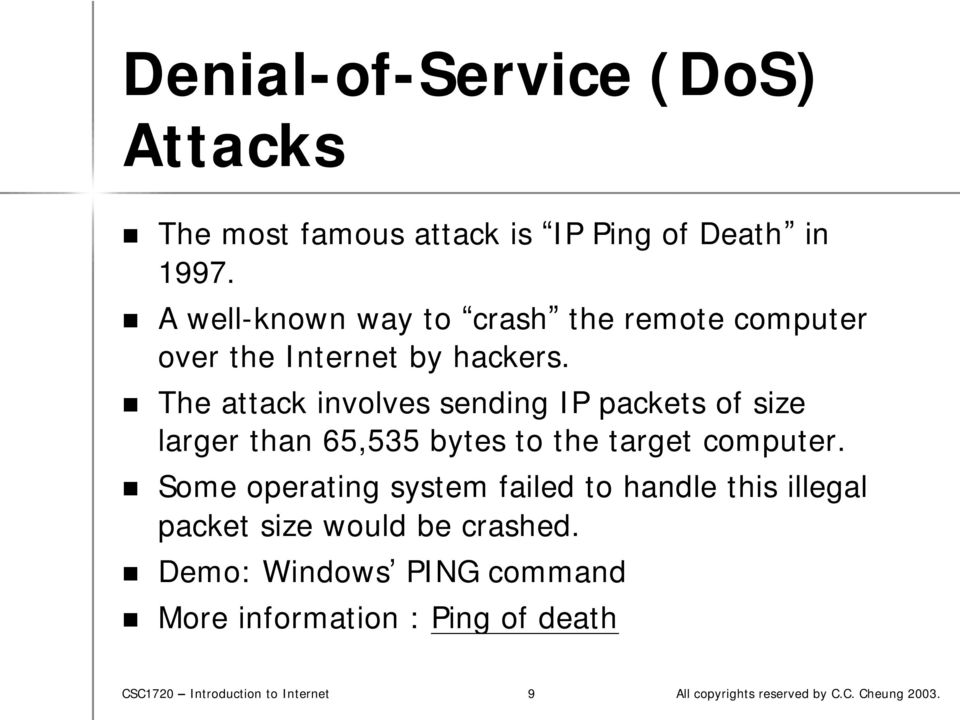 The attack involves sending IP packets of size larger than 65,535 bytes to the target computer.