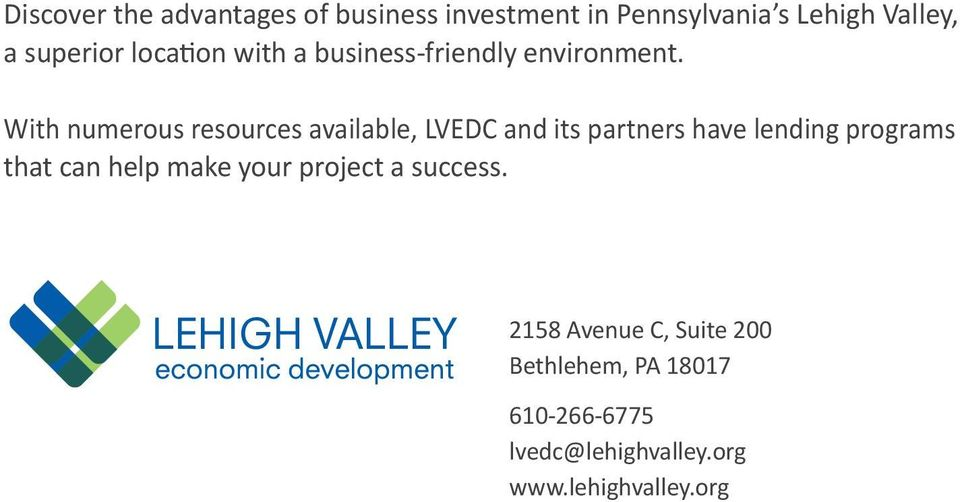 With numerous resources available, LVEDC and its partners have lending programs that can