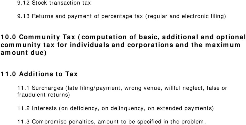 maximum amount due) 11.0 Additions to Tax 11.