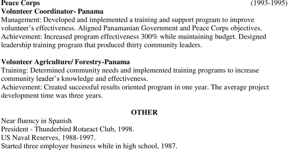 Designed leadership training program that produced thirty community leaders.