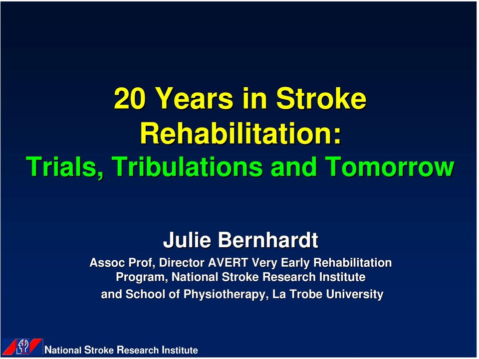 Rehabilitation Program, National Stroke Research Institute and