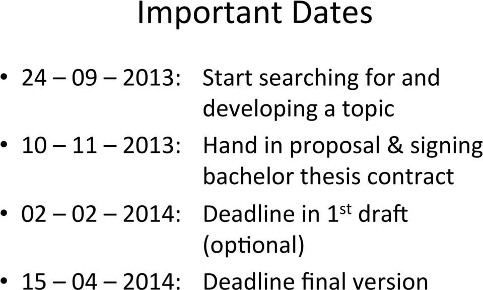 signing bachelor thesis contract 02 02 2014: Deadline