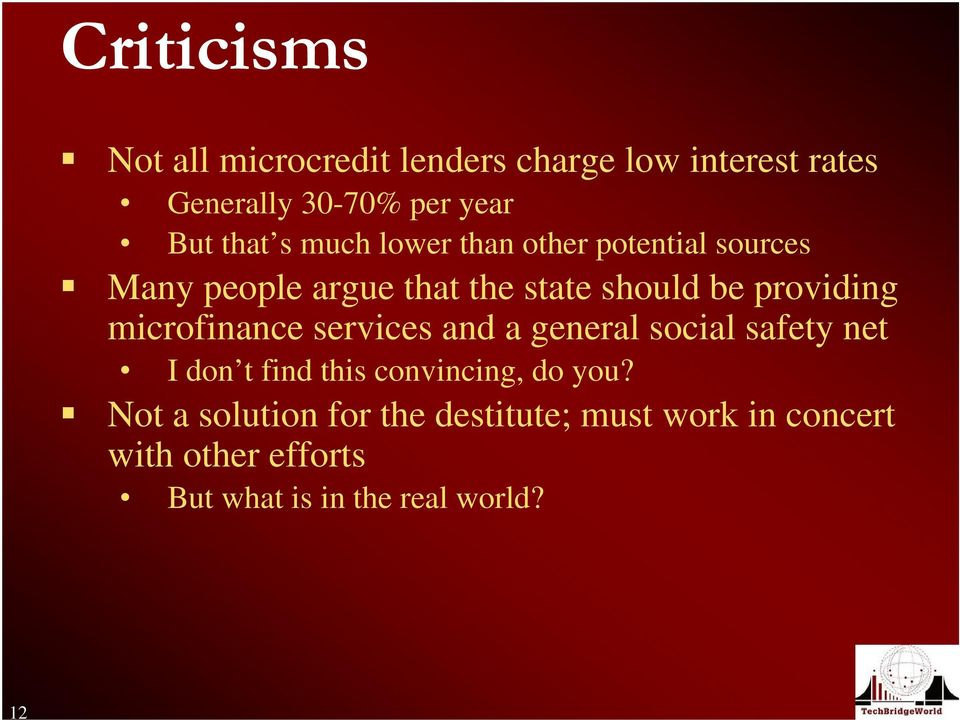providing microfinance services and a general social safety net I don t find this convincing, do