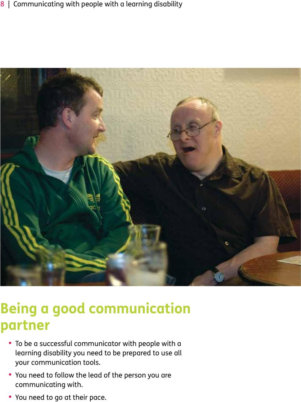 learning disability you need to be prepared to use all your communication tools.
