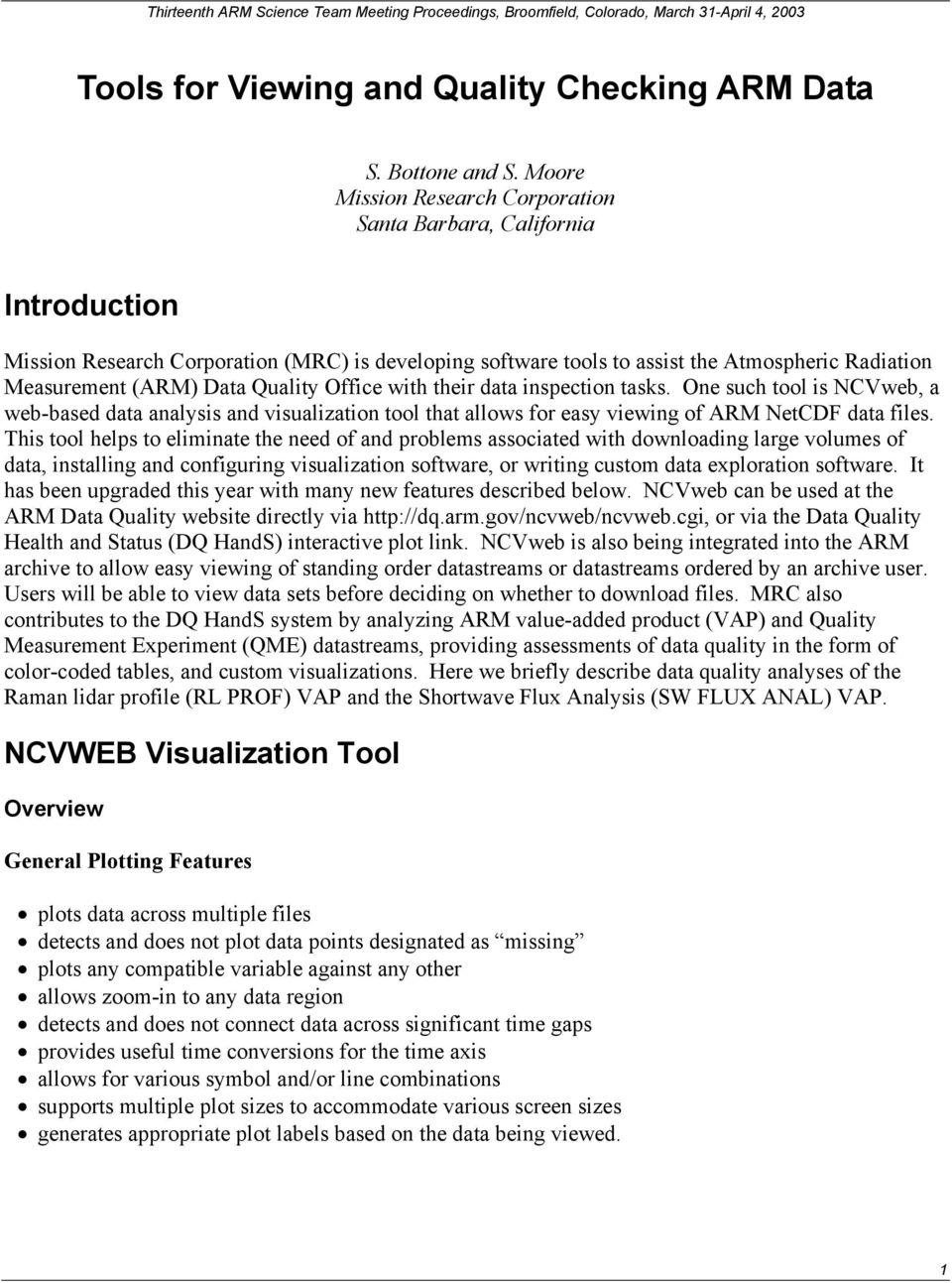 Quality Office with their data inspection tasks. One such tool is NCVweb, a web-based data analysis and visualization tool that allows for easy viewing of ARM NetCDF data files.
