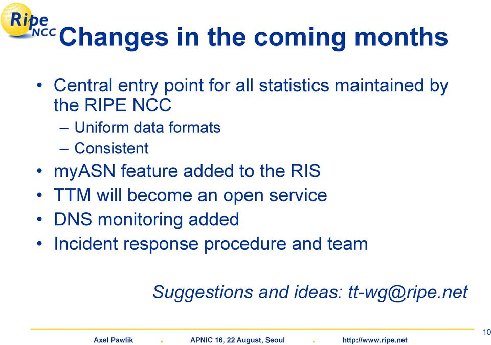 feature added to the RIS TTM will become an open service DNS monitoring