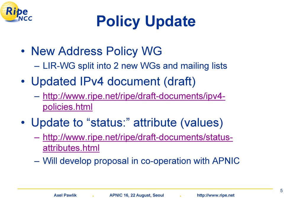 net/ripe/draft-documents/ipv4- policies.