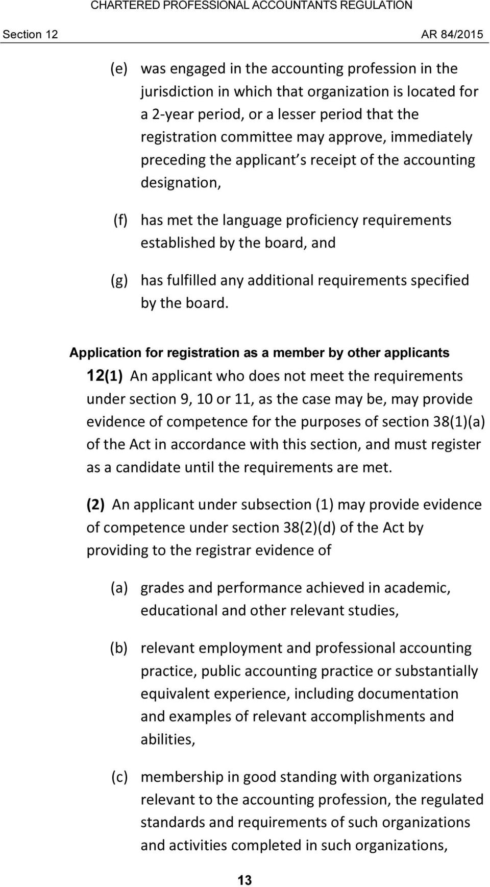 additional requirements specified by the board.