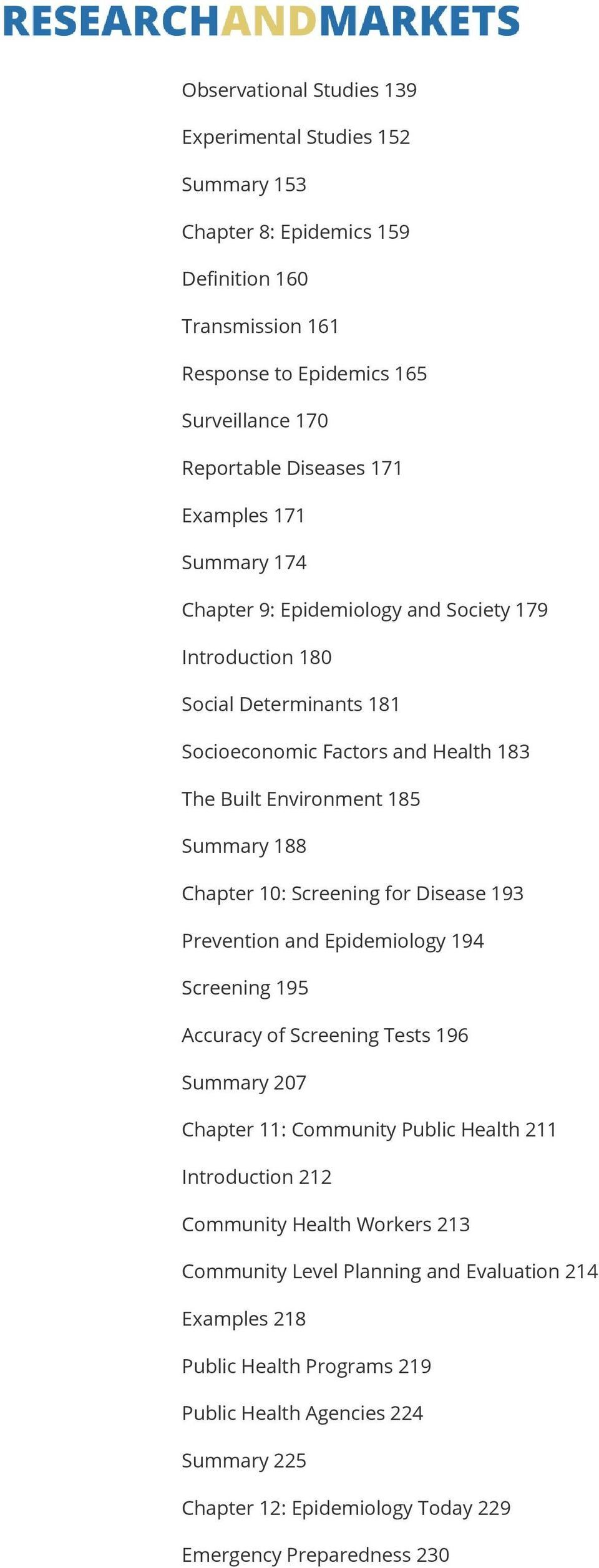 10: Screening for Disease 193 Prevention and Epidemiology 194 Screening 195 Accuracy of Screening Tests 196 Summary 207 Chapter 11: Community Public Health 211 Introduction 212 Community
