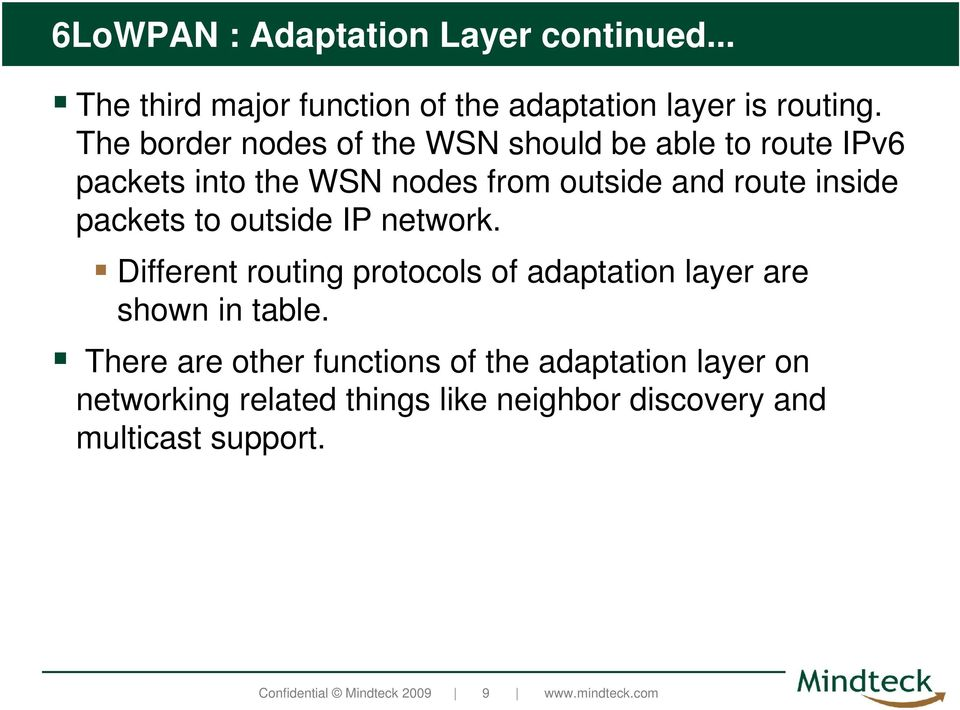packets to outside IP network. Different routing protocols of adaptation layer are shown in table.