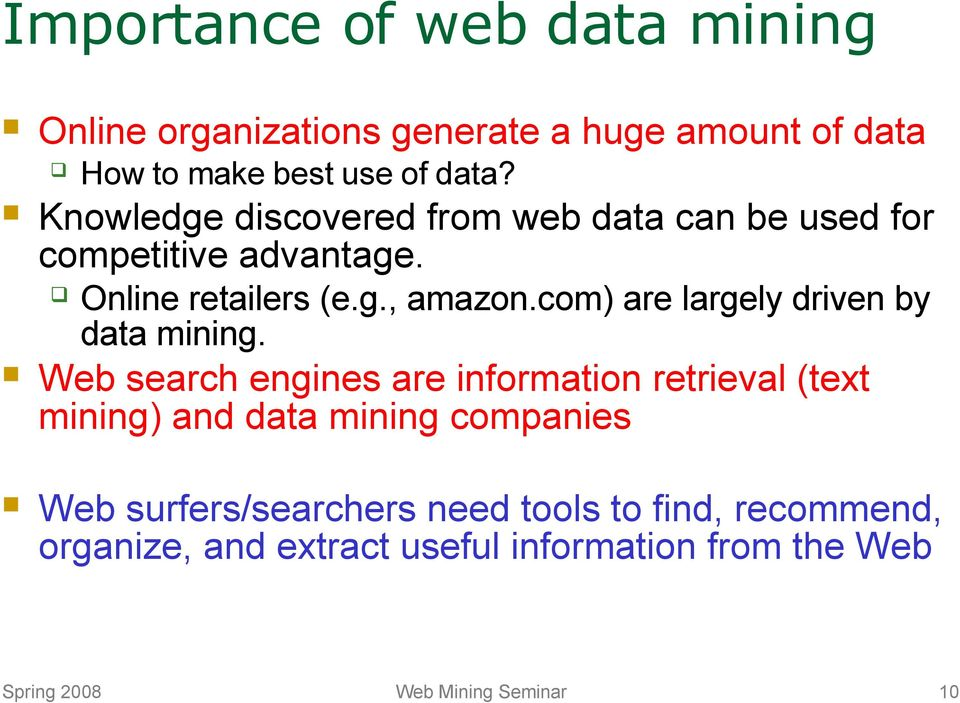 com) are largely driven by data mining.
