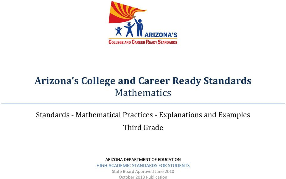 Grade ARIZONA DEPARTMENT OF EDUCATION HIGH ACADEMIC