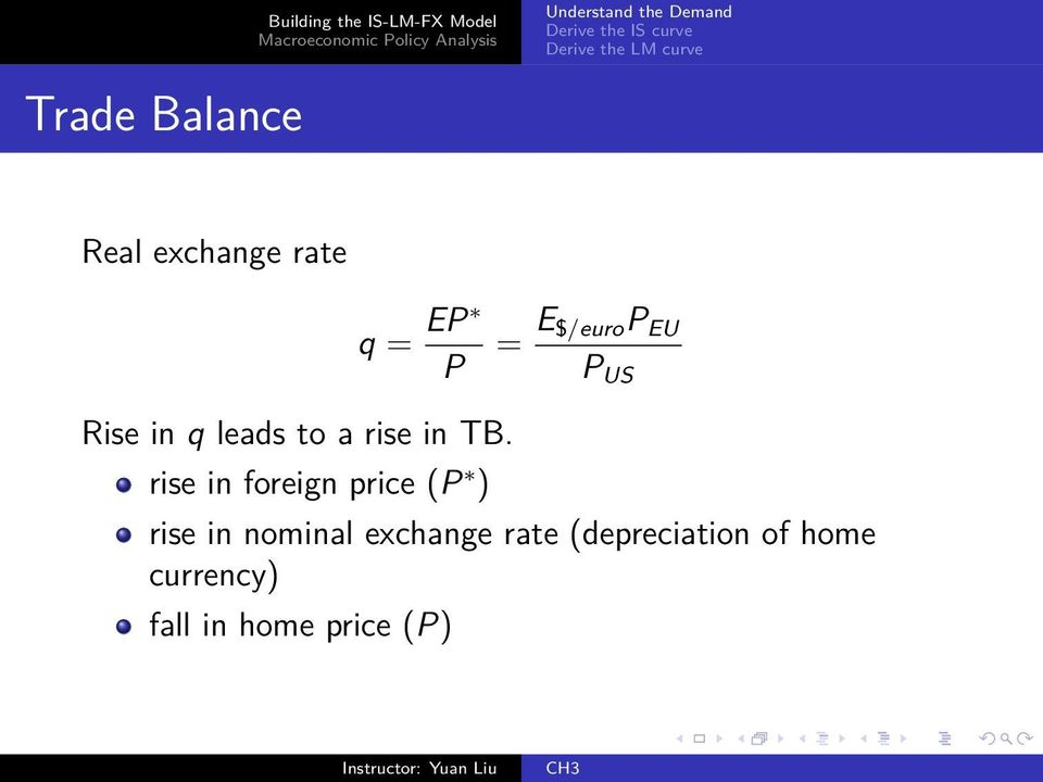 rise in foreign price (P ) rise in nominal exchange
