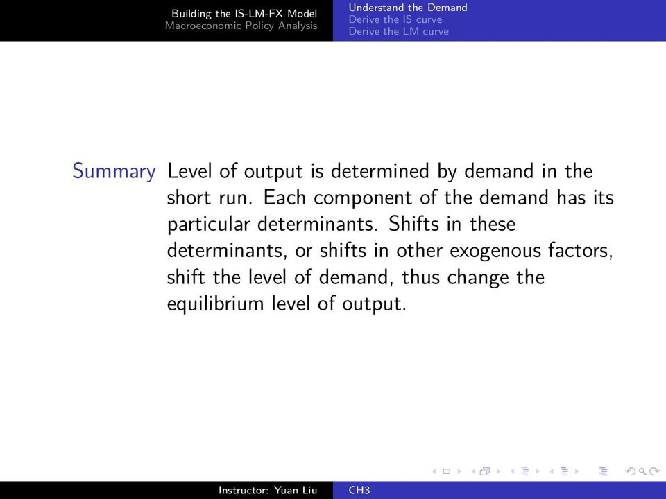 Shifts in these determinants, or shifts in other exogenous