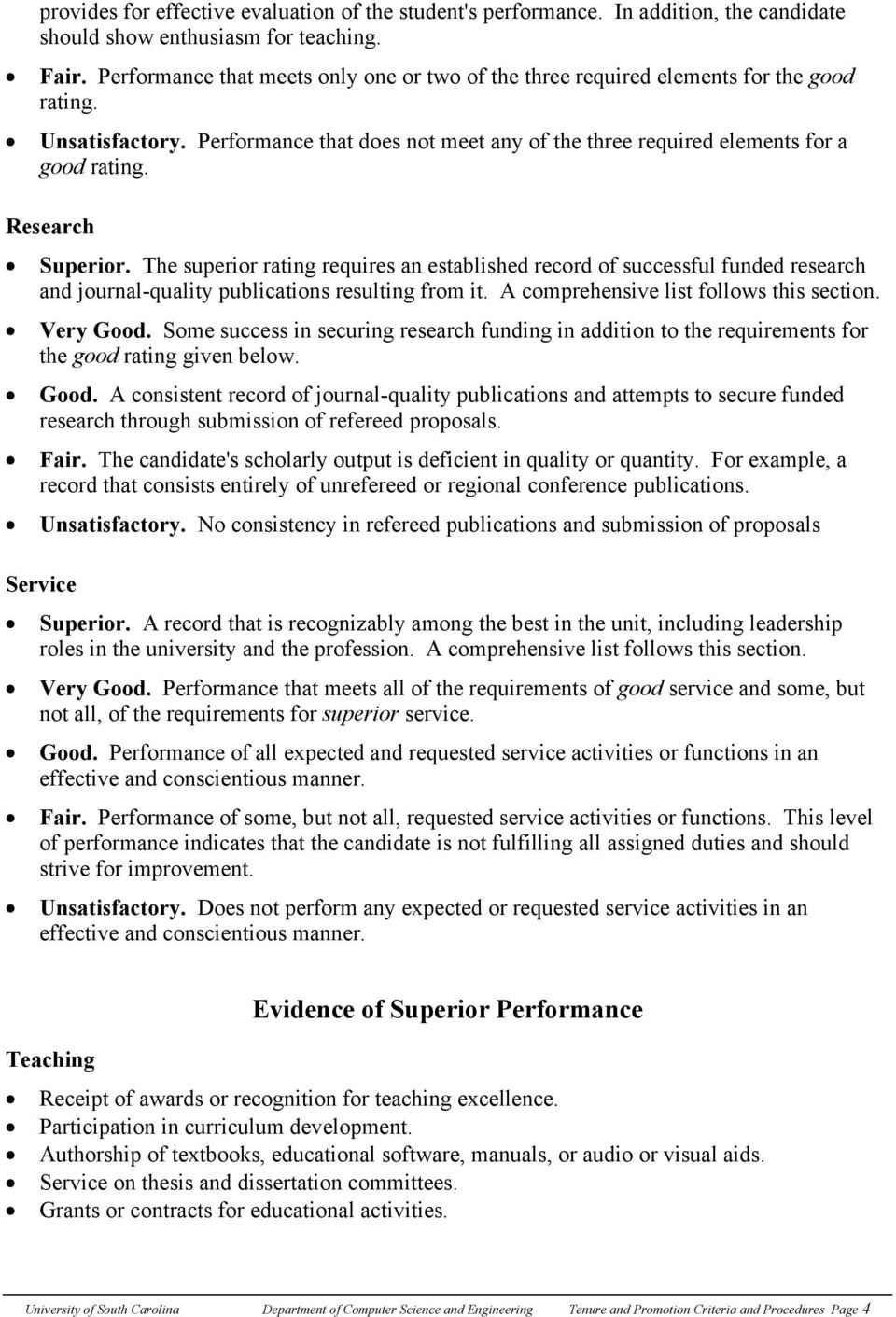 Research Superior. The superior rating requires an established record of successful funded research and journal-quality publications resulting from it. A comprehensive list follows this section.