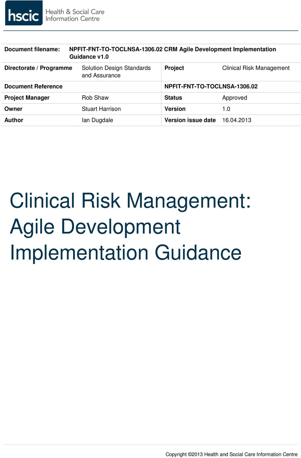 0 Solution Design Standards and Assurance Project Clinical Risk Management NPFIT-FNT-TO-TOCLNSA-1306.