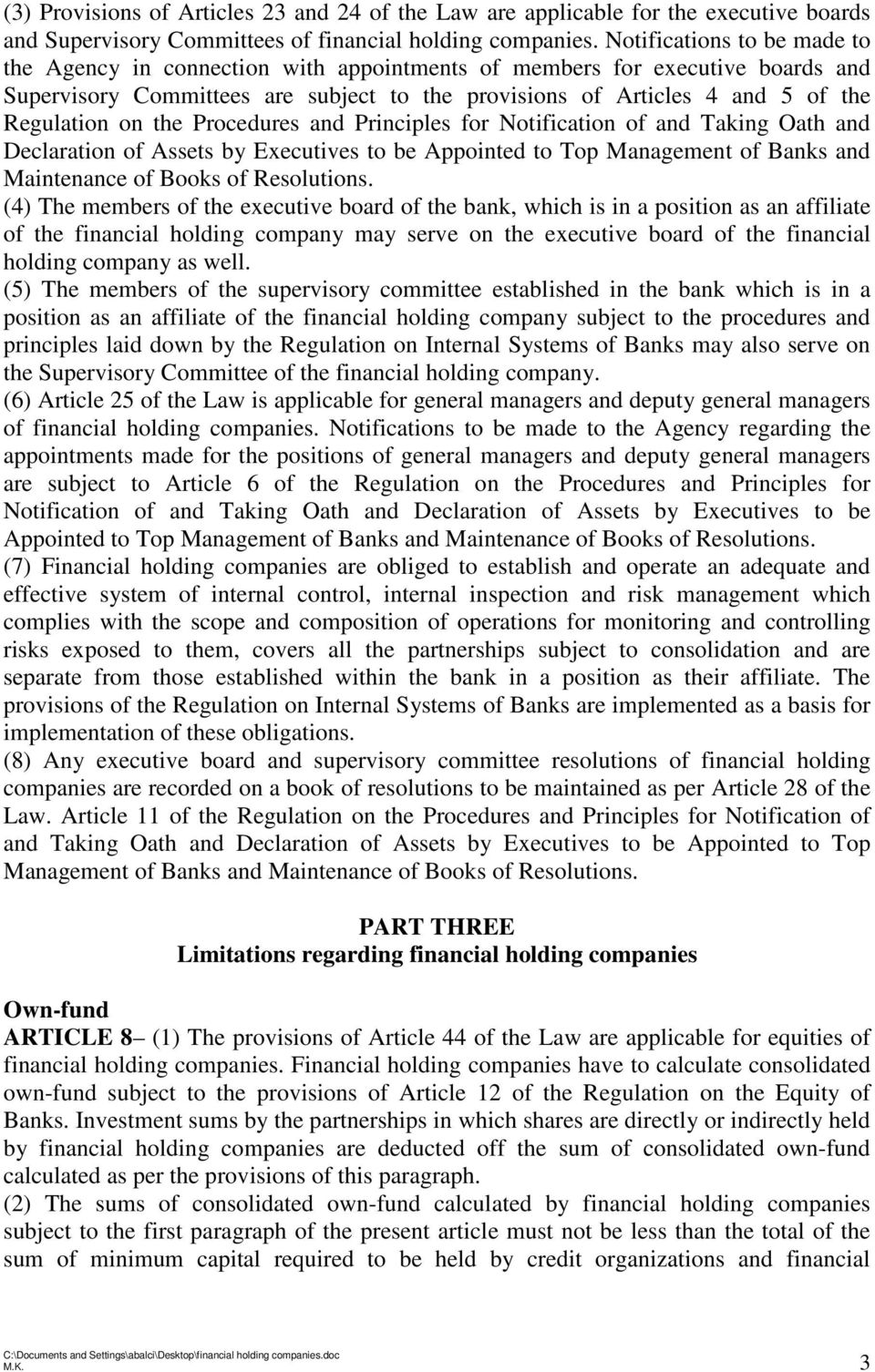 on the Procedures and Principles for Notification of and Taking Oath and Declaration of Assets by Executives to be Appointed to Top Management of Banks and Maintenance of Books of Resolutions.