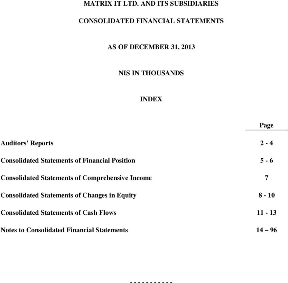 Statements of Comprehensive Income 7 Consolidated Statements of Changes in Equity 8-10