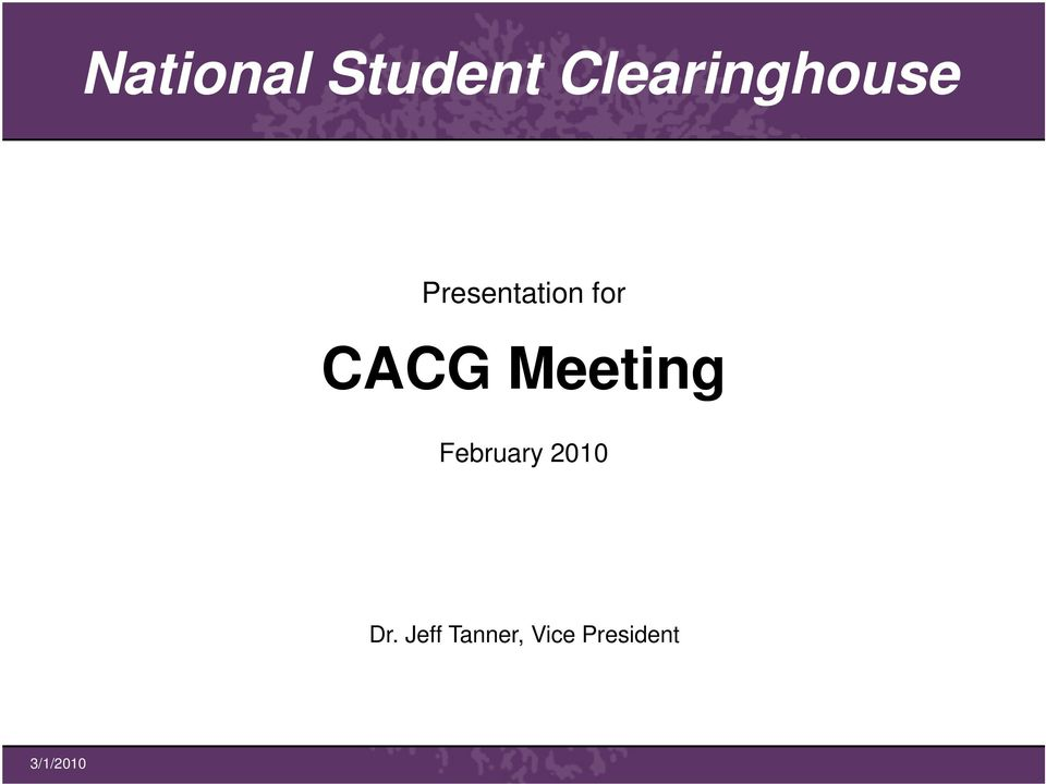 for CACG Meeting February