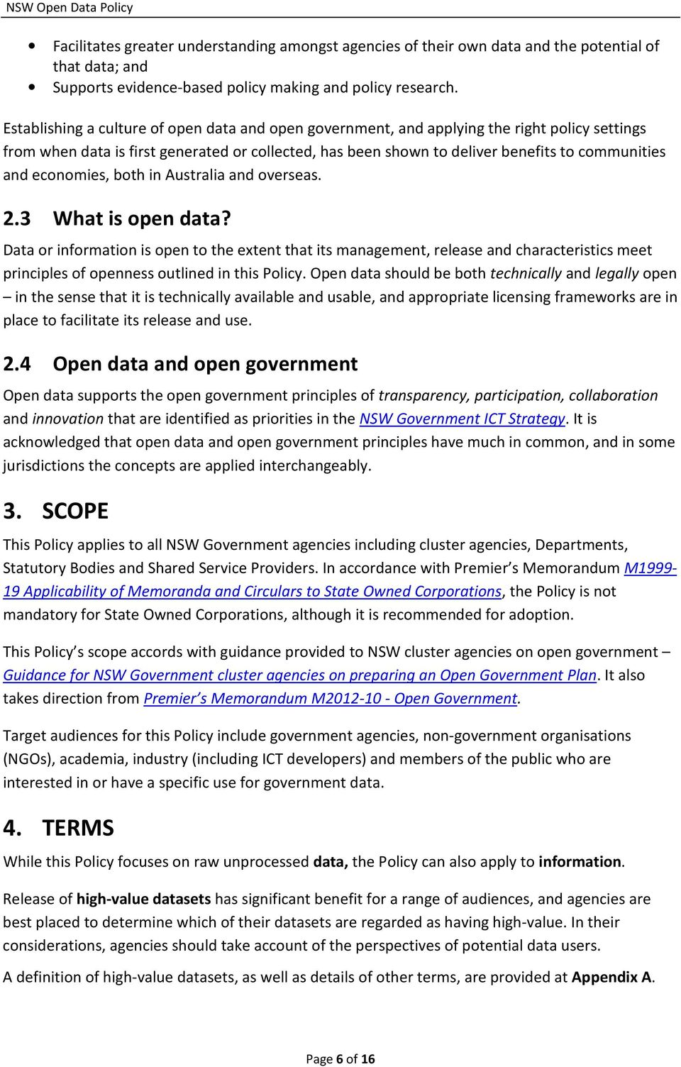 economies, both in Australia and overseas. 2.3 What is open data?