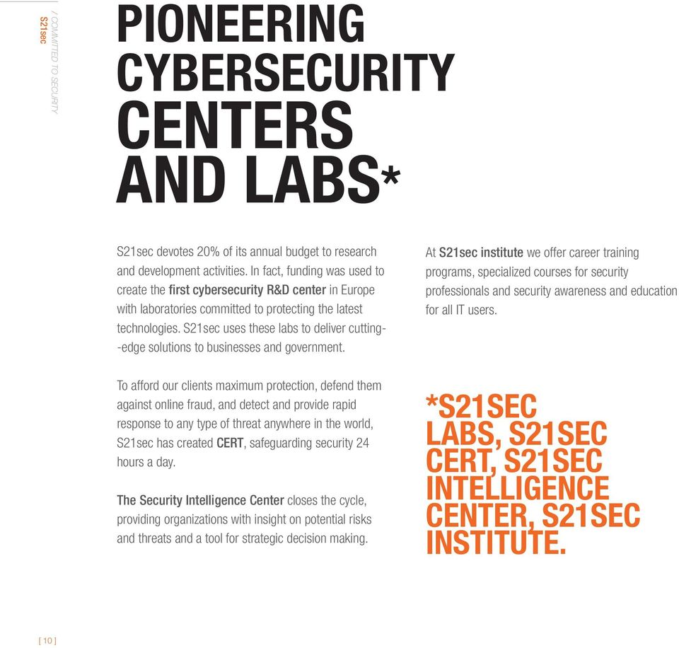 uses these labs to deliver cutting- -edge solutions to businesses and government.