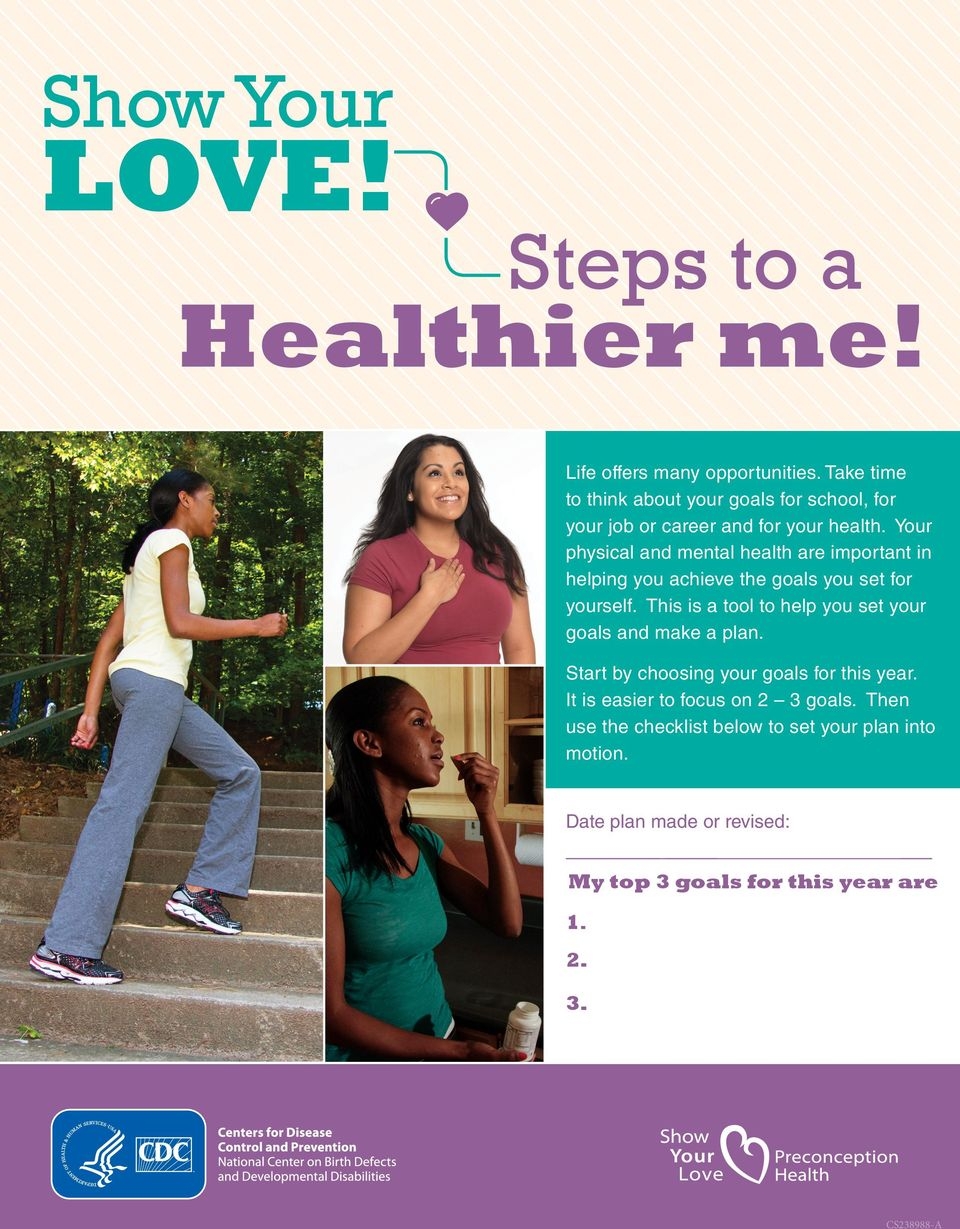 health Your physical and mental health are important in helping you achieve the goals you set for yourself This is a tool to help