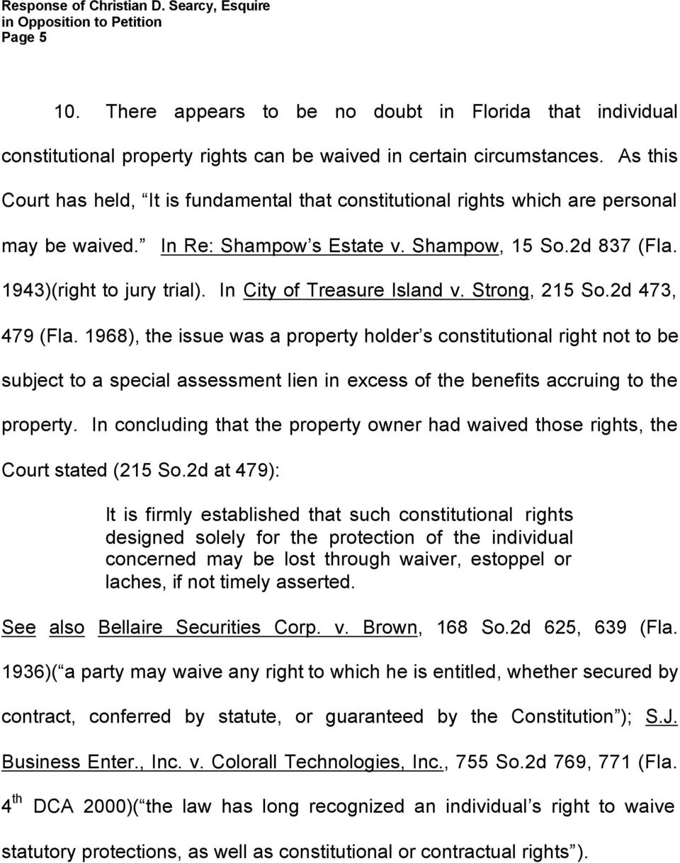 In City of Treasure Island v. Strong, 215 So.2d 473, 479 (Fla.