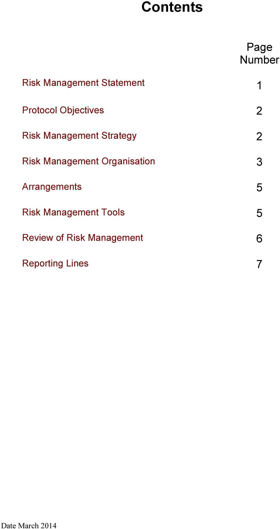 Organisation 3 Arrangements 5 Risk Management Tools 5