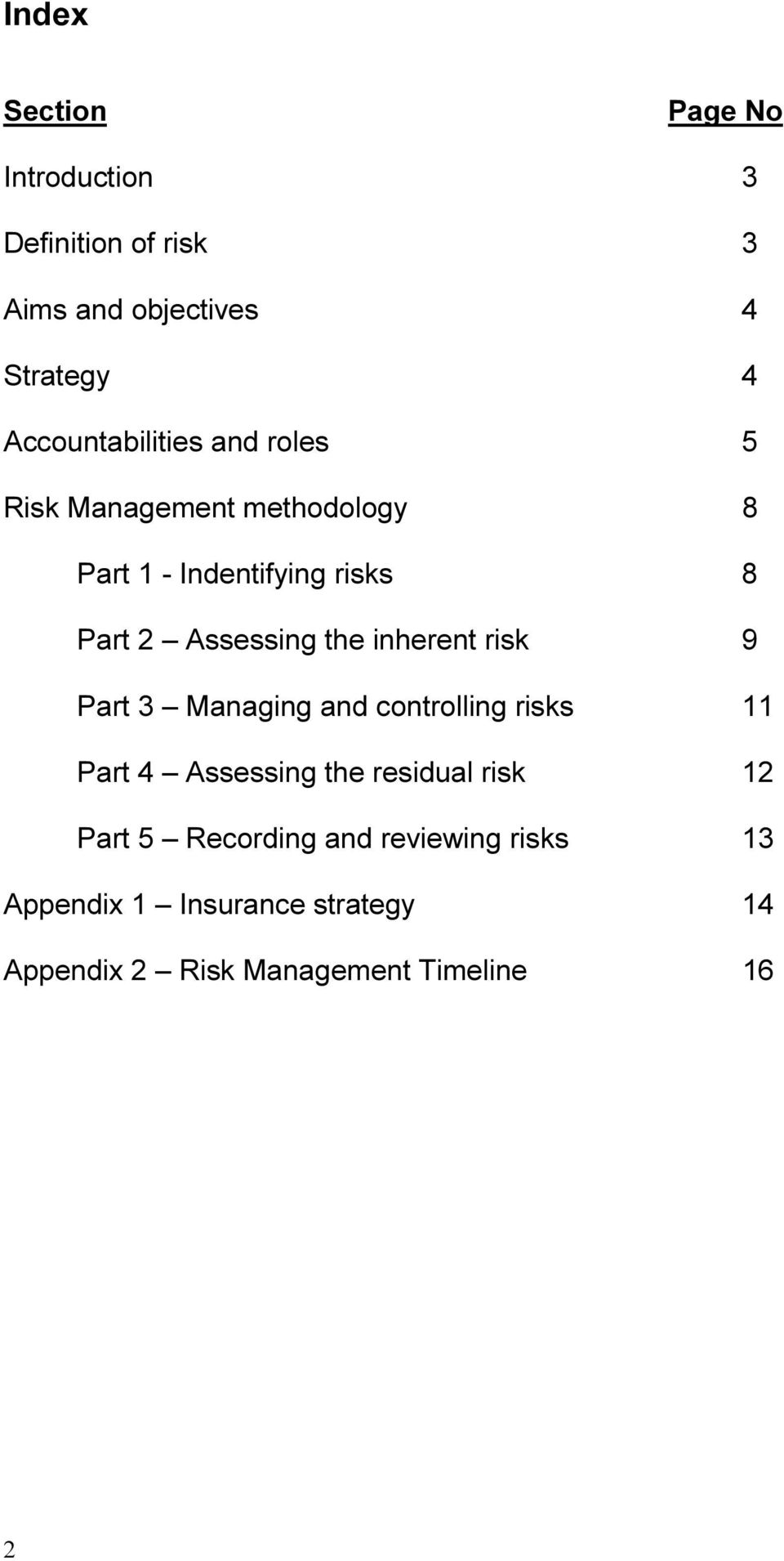 Assessing the inherent risk 9 Part 3 Managing and controlling risks 11 Part 4 Assessing the residual