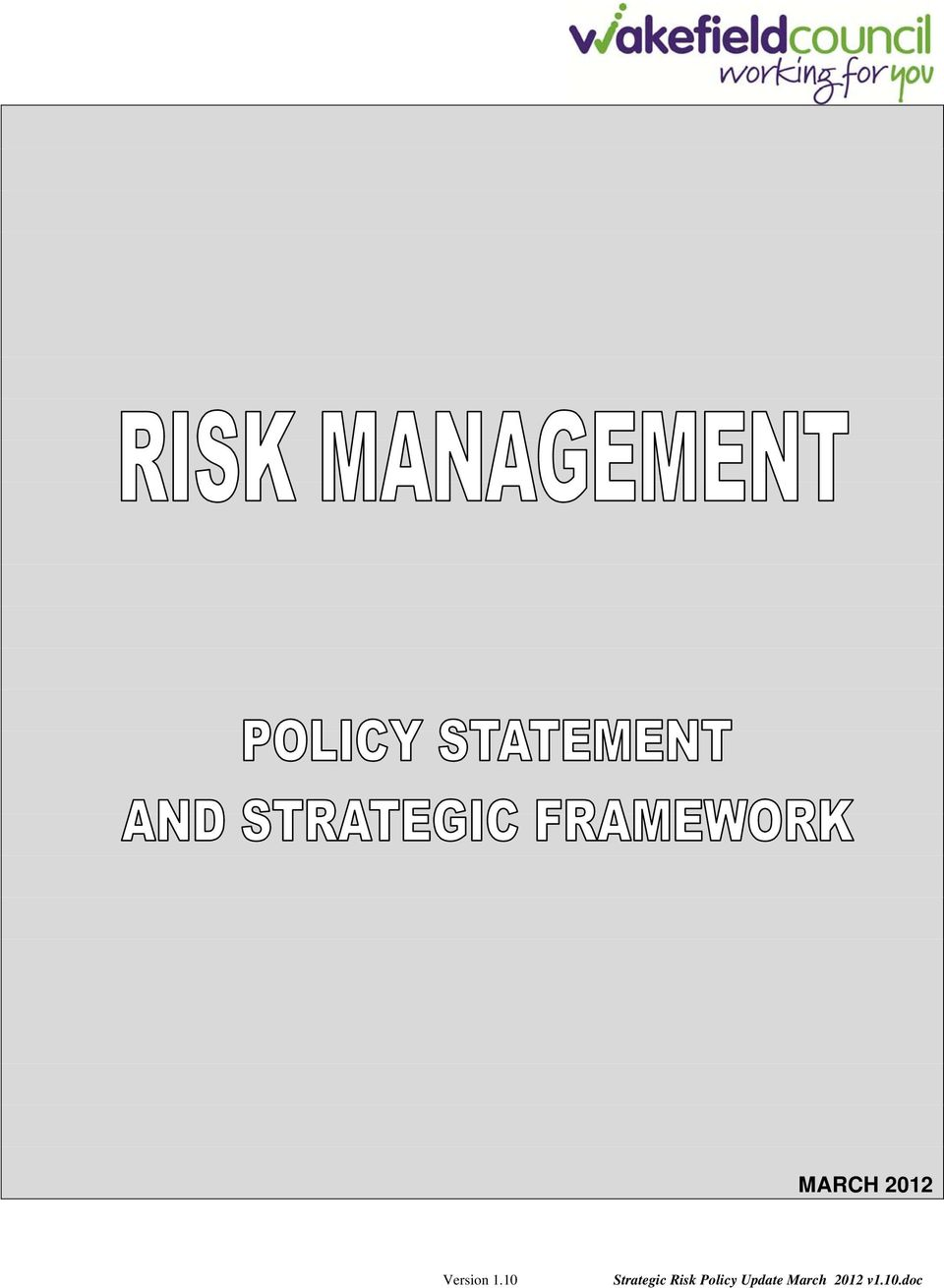 Risk Policy Update