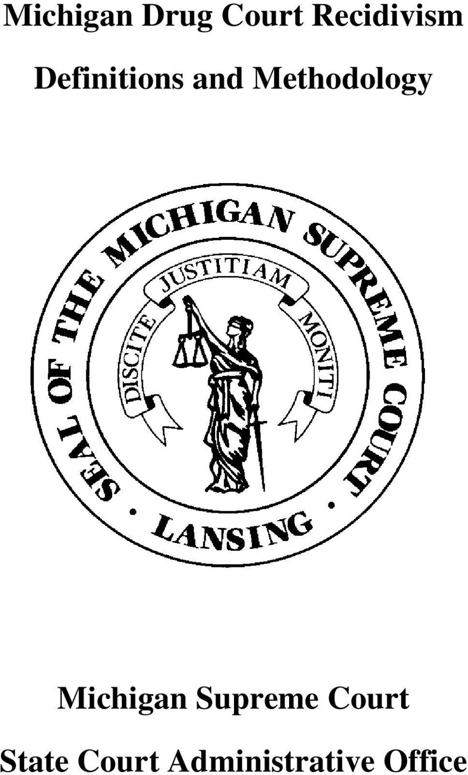 Methodology Michigan Supreme