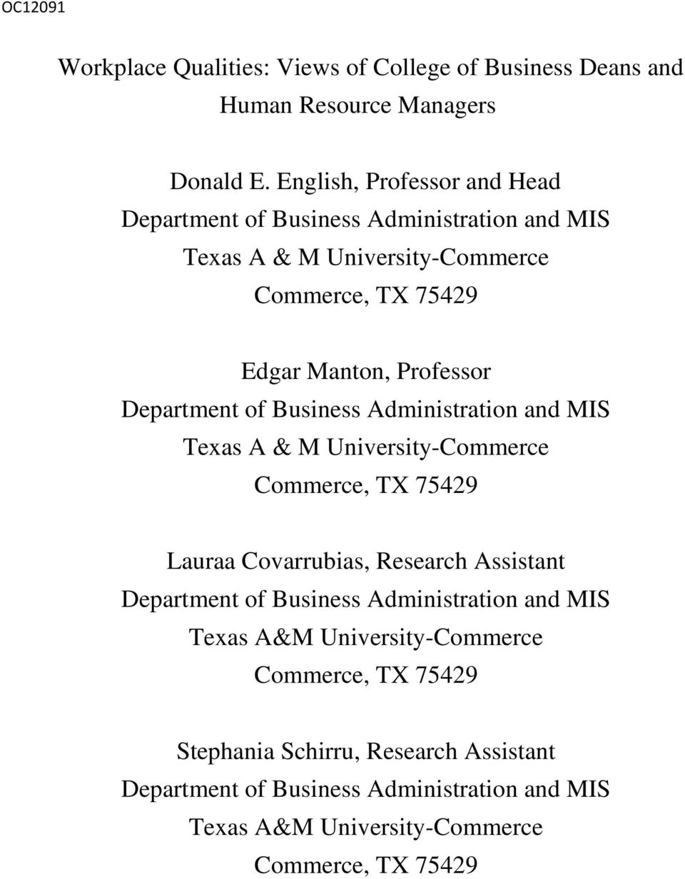 Department of Business Administration and MIS Texas A & M University-Commerce Commerce, TX 75429 Lauraa Covarrubias, Research Assistant Department of