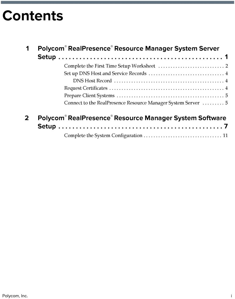 .............................................. 4 Prepare Client Systems............................................ 5 Connect to the RealPresence Resource Manager System Server.