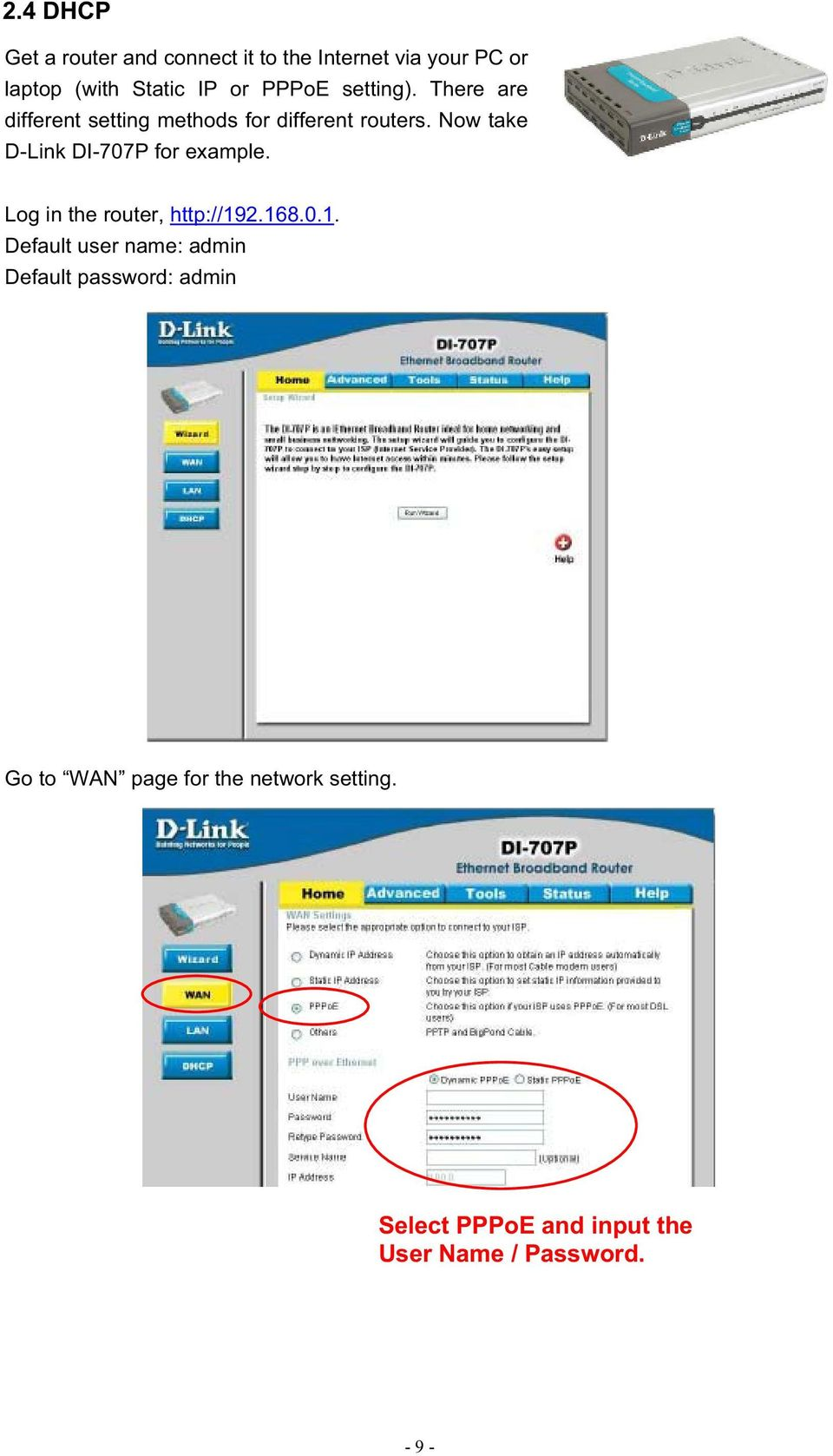 Now take D-Link DI-707P for example. Log in the router, http://19