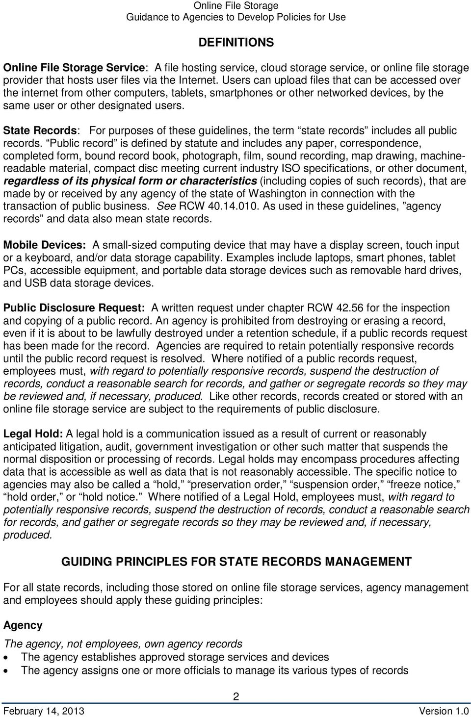 State Records: For purposes of these guidelines, the term state records includes all public records.