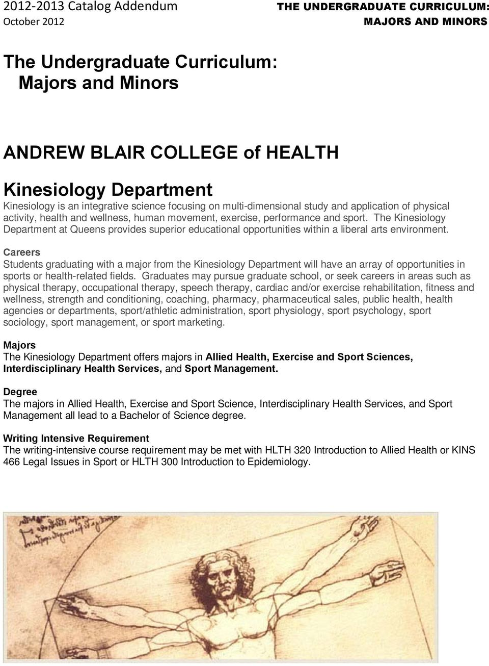 The Kinesiology Department at Queens provides superior educational opportunities within a liberal arts environment.