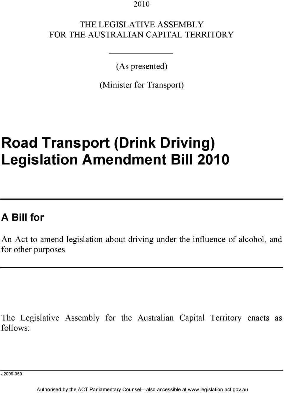 for An Act to amend legislation about driving under the influence of alcohol, and for