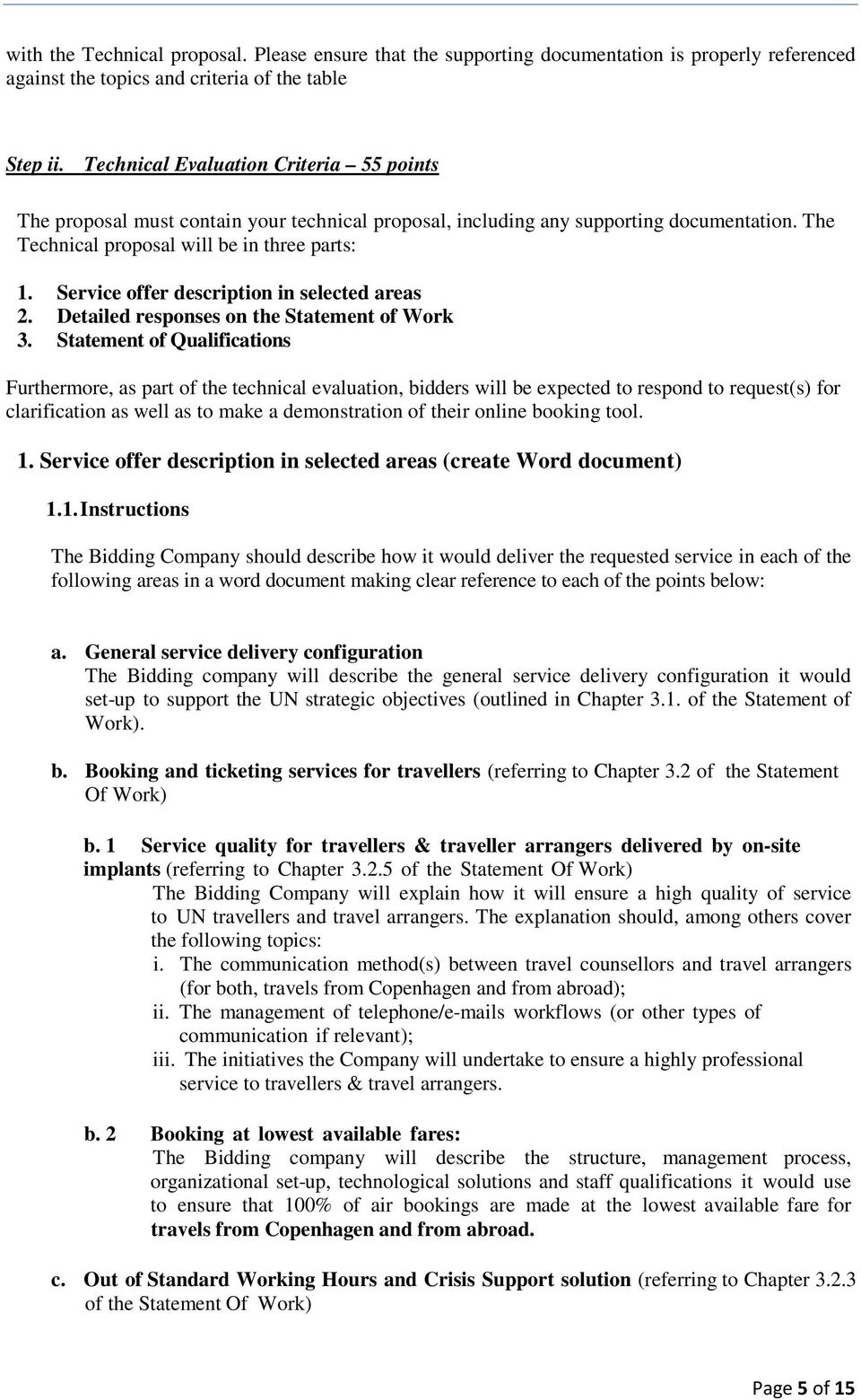 Service offer description in selected areas 2. Detailed responses on the Statement of Work 3.